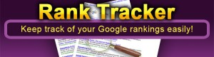 rank tracker750x200 300x801 Who Says We Cant  Use A Rank Tracker To Get Number 1?