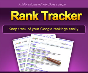 ranktrack300x250 Who Says We Cant  Use A Rank Tracker To Get Number 1?