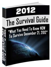 2012 Survival Guide Review Who Says We Cant Survive 2012?