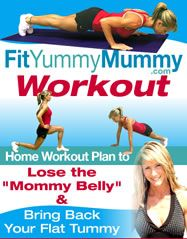 fit yummy mummy 2 Lose Pregnancy Weight in1 Month